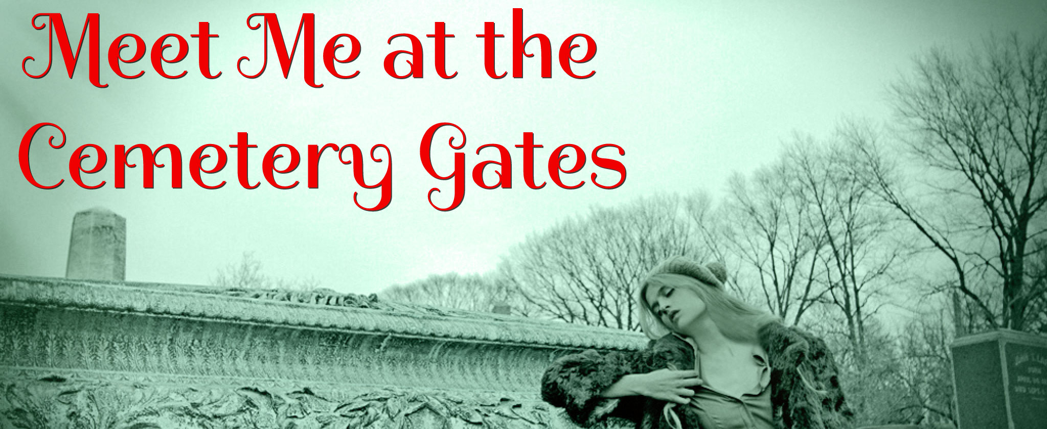 Meet-Me-at-the-Cemetery-Gates