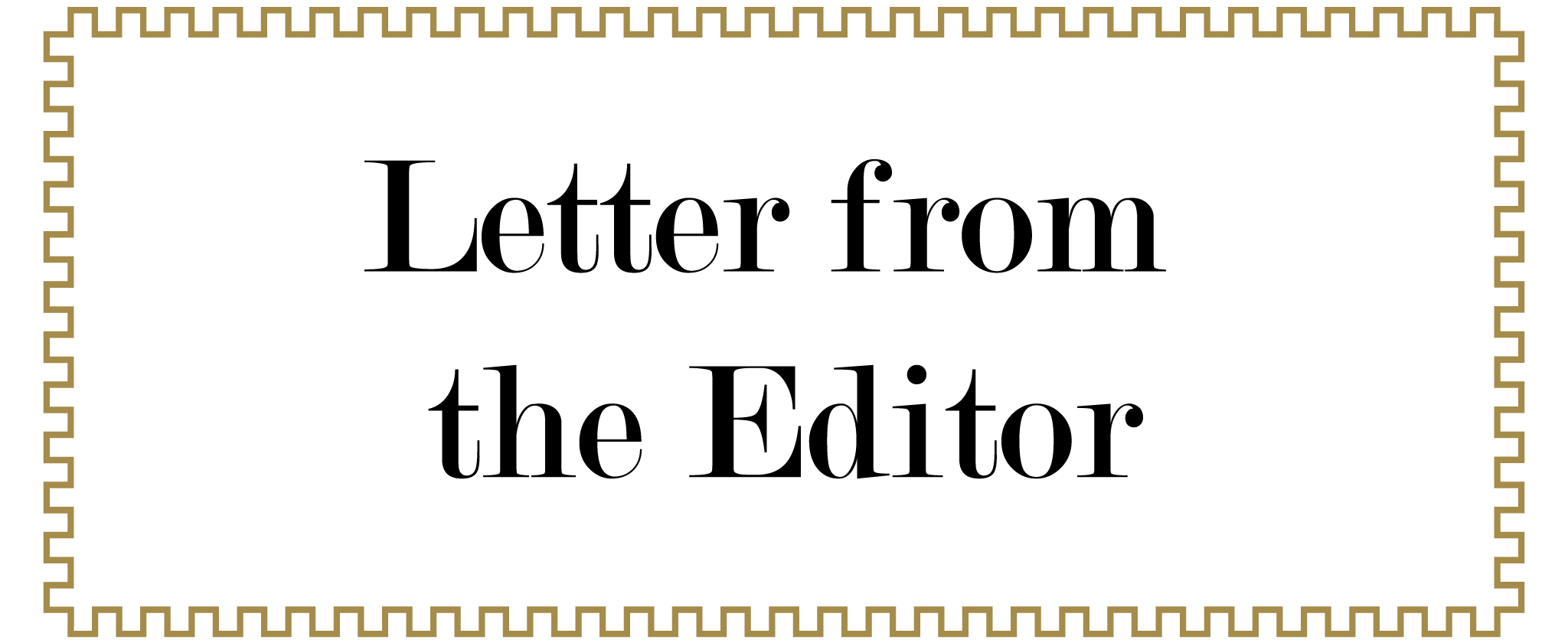Letter From the Editor | PSYCHIC GLOSS MAGAZINE