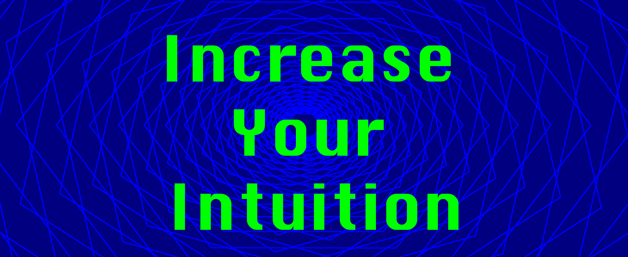 increase-your-intuition